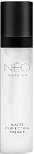 Parfumuri și produse cosmetice Baza matifiantă de machiaj - NEO Make Up Matte Perfecting Primer