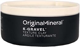 Parfumuri și produse cosmetice Argilă pentru păr - Original & Mineral K-Gravel Texture Clay