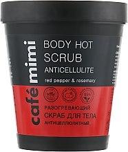 """Parfumuri și produse cosmetice Scrub de corp """"Anticelulită"""" - Cafe Mimi Body Hot Scrub Anticellulite"""