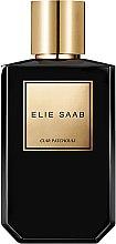 Parfumuri și produse cosmetice Elie Saab Cuir Patchouli - Apă de parfum