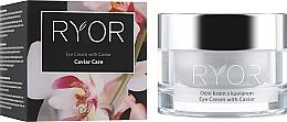 Parfumuri și produse cosmetice Cremă pentru ochi cu extract de caviar - Ryor Eye Cream With Caviar Extract