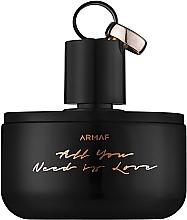 Parfumuri și produse cosmetice Armaf All You Need is Love - Apă de parfum