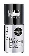 Parfumuri și produse cosmetice Gel de unghii pentru acoperirea superioară a lacului - Catrice LuxChrome Foil Effect Polish