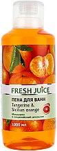 """Parfumuri și produse cosmetice Spumă de baie """"Mandarină și portocală siciliană"""" - Fresh Juice Tangerine and Sicilian"""