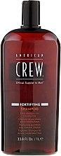 Parfumuri și produse cosmetice Șampon de păr cu efect de întărire - American Crew Fortifying Shampoo