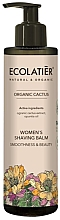 Parfumuri și produse cosmetice Balsam de ras, pentru femei - Ecolatier Organic Cactus Women's Shaving Balm