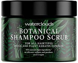 Parfumuri și produse cosmetice Шампунь-скраб для волос - Waterclouds Botanical Shampoo Scrub