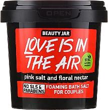 "Parfumuri și produse cosmetice Sare de baie ""Love Is In The Air"" - Beauty Jar Foaming Bath Salt"