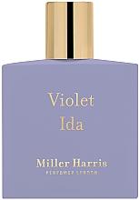 Parfumuri și produse cosmetice Miller Harris Violet Ida - Apă de parfum