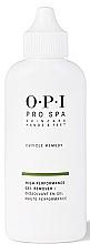 Parfumuri și produse cosmetice Soluție pentru eliminarea cuticulei - O.P.I ProSpa Cuticle Remedy