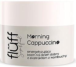 Parfumuri și produse cosmetice Cremă de zi pentru față - Fluff Morning Cappuccino Day Face Cream