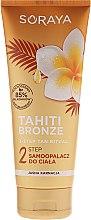 Parfumuri și produse cosmetice Loțiune autobronzantă pentru corp - Soraya Tahiti Bronze 2 Step Lotion for Light Skin