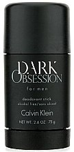 Parfumuri și produse cosmetice Calvin Klein Dark Obsession - Deodorant stick