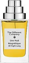Parfumuri și produse cosmetice The Different Company Une Nuit Magnetique - Apa parfumată