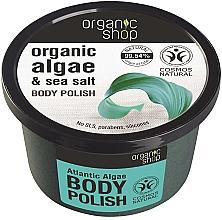 """Parfumuri și produse cosmetice Scrub pentru corp """"Alge atlantice"""" - Organic Shop Body Scrub Organic Algae & Sea Salt"""