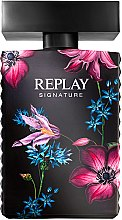 Parfumuri și produse cosmetice Replay Signature For Woman Replay - Apă de parfum