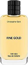Parfumuri și produse cosmetice Christopher Dark Fine Gold - Apă de toaletă