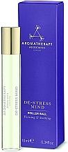 Parfumuri și produse cosmetice Ulei relaxant de corp, roll-on - Aromatherapy Associates De-Stress Mind Roller Ball