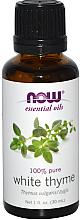 Parfumuri și produse cosmetice Ulei esențial de cimbru alb - Now Foods Essential Oils 100% Pure White Thyme