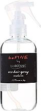 Parfumuri și produse cosmetice Экологический спрей для волос - BioBotanic BeFine Eco Hair Spray