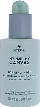 Parfumuri și produse cosmetice Mist pentru volumul părului - Alterna My Hair My Canvas Soaring High Volumizing Blowout Mist