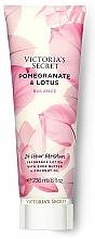 Parfumuri și produse cosmetice Loțiune parfumată pentru corp - Victoria's Secret Pomegranate & Lotus Fragrance Lotion