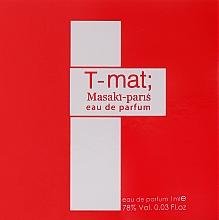 Parfumuri și produse cosmetice Masaki Matsushima T-Mat - Apă de parfum (tester)