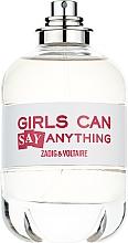 Parfumuri și produse cosmetice Zadig & Voltaire Girls Can Say Anything - Apă de parfum (tester fără capac)