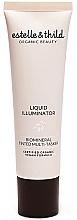 Parfumuri și produse cosmetice Iluminator - Estelle & Thild BioMineral Liquid Illuminator