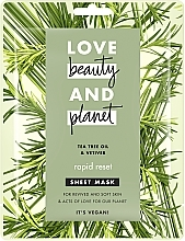 "Parfumuri și produse cosmetice Тканевая маска для лица ""Быстрая перезагрузка"" - Love Beauty&Planet Tea Tree & Vetiver Sheet Mask"
