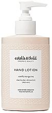 Parfumuri și produse cosmetice Loțiune pentru mâini - Estelle & Thild Vanilla Tangerine Hand Lotion