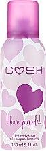 Parfumuri și produse cosmetice Deodorant-spray - Gosh I Love Purple Deo Body Spray