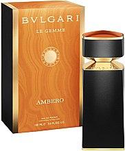 Parfumuri și produse cosmetice Bvlgari Le Gemme Ambero - Apă de parfum