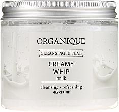 """Parfumuri și produse cosmetice Spumă de corp """"Milk"""" - Organique Cleansing Ritual Creamy Whip Milk"""