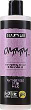"""Parfumuri și produse cosmetice Lapte-spumă de baie cu extract de bujor alb și ulei de lavandă """"Anti stres"""" - Beauty Jar Anti-Stresse Bath Milk"""